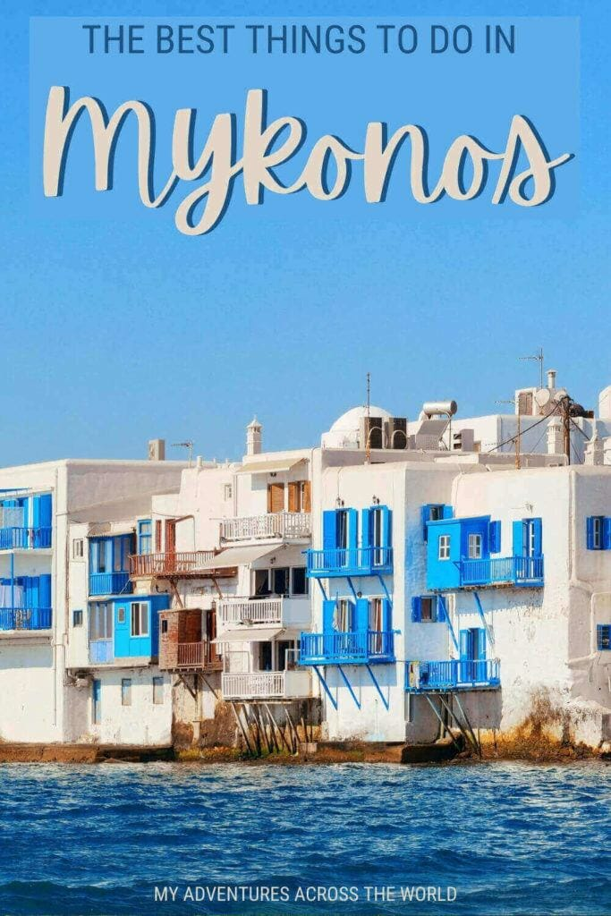 Read about the best things to do in Mykonos