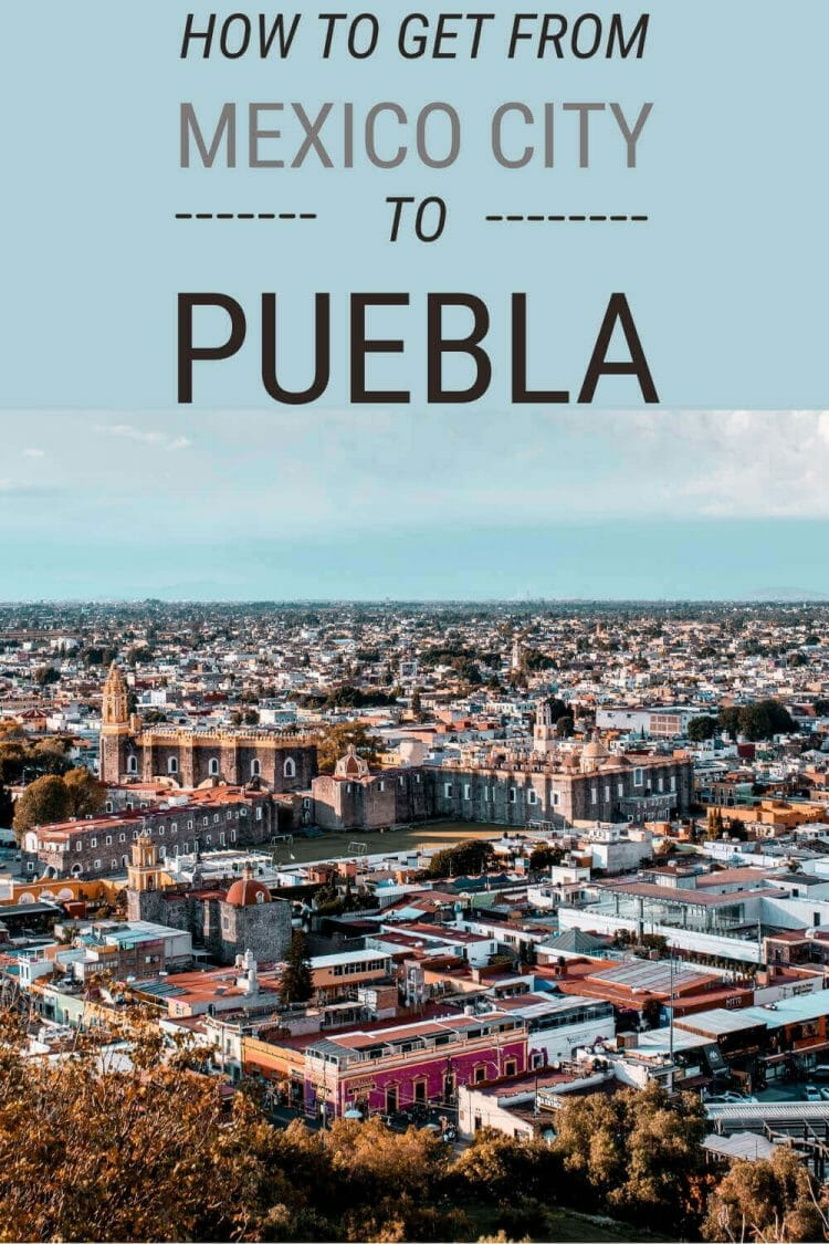 Learn the easiest way of getting from Mexico City to Puebla - via @clautavani